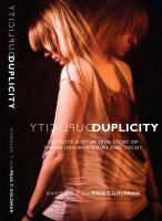 Cover for 'Duplicity - A True Story of Crime & Deceit'