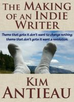 Cover for 'The Making of an Indie Writer'