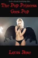 Cover for 'The Pop Princess Goes Pop: A Short Story'