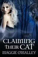 Cover for 'Claiming Their Cat - Werewolf Menage'