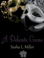 Cover for 'A Delicate Game'