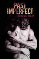 Alison G. Bailey - Past Imperfect