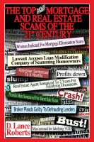 "Cover for 'The Top ""Main Street"" Mortgage And Real Estate Scams Of The 21st Century'"