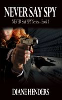 Cover for 'Never Say Spy'