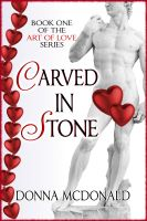 Donna McDonald - Carved In Stone (Book 1 of the Art of Love Series)