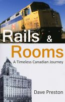 Cover for 'Rails & Rooms - A Timeless Canadian Journey'