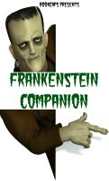 Cover for 'Frankenstein; or, The Modern Prometheus Companion  (Includes Study Guide, Complete Unabridged Book, Historical Context, Biography and Character Index)(Annotated)'