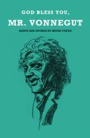 Cover for 'God Bless You, Mr. Vonnegut'