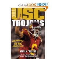 Cover for 'The USC Trojans: College Football's All-Time Greatest Dynasty'