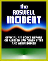 Cover for 'The Roswell Incident: Case Closed, The Official Air Force Report on Alleged UFO Crash Sites and Alien Bodies from 1947 - Witness Statements, High Dive and Excelsior, Secret Experiments'
