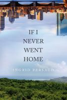 Cover for 'If I Never Went Home'