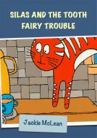 Cover for 'Silas and the Tooth Fairy Trouble'
