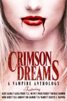Katie Salidas - Crimson Dreams: A Vampire Anthology