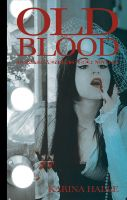Cover for 'Old Blood - A Novella (Experiment in Terror #5.5)'