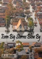 Cover for 'Even Big Storms Blow By'