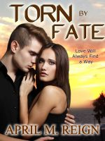 Cover for 'Torn by Fate (A Romance Novella)'