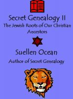 Cover for 'Secret Genealogy II, The Jewish Roots of Our Christian Ancestors'