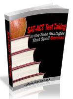 Cover for 'SAT-ACT Test Taking: In the Zone Strategies That Spell Success'