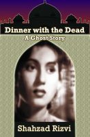 Cover for 'Dinner with the Dead: A Ghost Story'