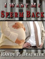Cover for 'I Want My Sperm Back'