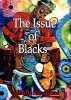 The Issue of Blacks by Martin Sandiford
