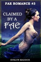 Cover for 'Claimed by a Fae (Fae Romance #3)'