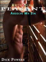Cover for 'White Bible #10: Peasant 'Absolve My Sin' (Gay Erotica)'