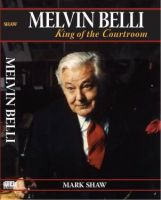 Cover for 'Melvin Belli: King of the Courtroom'