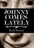 Cover for 'Johnny Comes Lately'