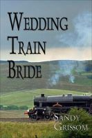 Cover for 'Wedding Train Bride'