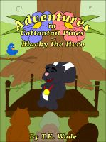 Cover for 'Adventures in Cottontail Pines - Blacky The Hero'