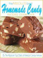 Cover for 'The Absolute Best Homemade Candy Recipes Cookbook'