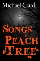 Cover for 'Songs of a Peach Tree'