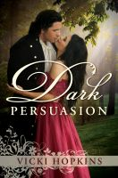 Vicki Hopkins - Dark Persuasion