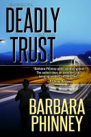 Cover for 'Deadly Trust (Inspirational Romantic Suspense)'