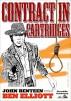 Contract in Cartridges (A John Benteen Western) by John Benteen