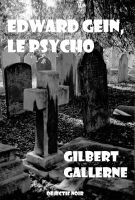 Cover for 'Edward Gein, le psycho'