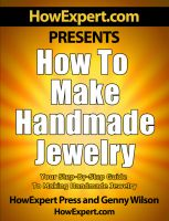 Cover for 'How to Make Handmade Jewelry - Your Step-By-Step Guide to Making Handmade Jewelry'