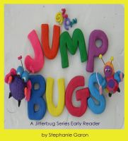 Cover for 'JumpBugs: A Jitterbug Series Early Reader'