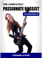 Cover for 'The Completely Passionate Bassist Teaching Book 2'