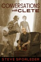 Cover for 'Conversations with Clete'