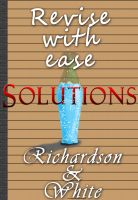 Cover for 'Revise with ease: Solutions'