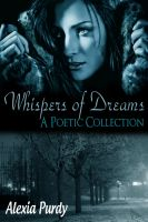 Cover for 'Whispers of Dreams (A Poetic Collection)'