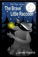 Cover for 'The Brave Little Raccoon'
