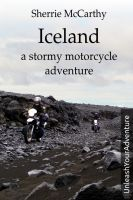 Iceland: A Stormy Motorcycle Adventure
