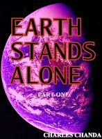 Cover for 'Earth Stands Alone: part one'