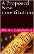 A Proposed New Constitution by Al Carroll