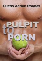Cover for 'PULPIT to PORN'