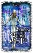 Across the Bridge of Ice by Ruth Fox