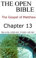 Cover for 'The Open Bible - The Gospel of Matthew: Chapter 13'